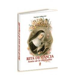Rita de Cascia, Santa de lo Imposible
