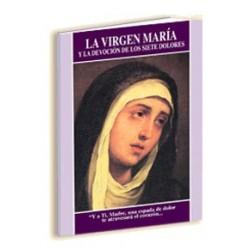 La Virgen María y la devoción de los 7 dolores