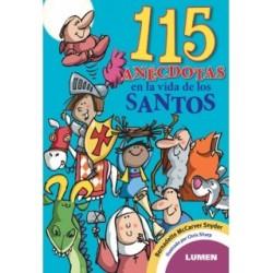 115 anécdotas en la vida de los santos