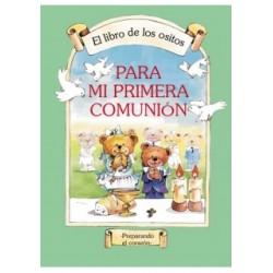 El libro de los ositos para mi primera, Comunión Preparando el corazón