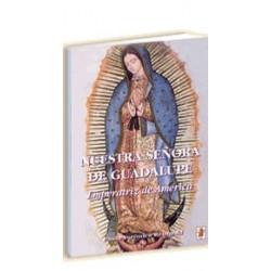 Nuestra Señora de Guadalupe, Emperatriz de América