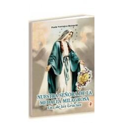 Nuestra Señora de la Medalla Milagrosa, Luz de las Gracias