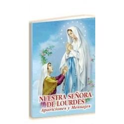 Nuestra Señora de Lourdes, Apariciones y Mensajes