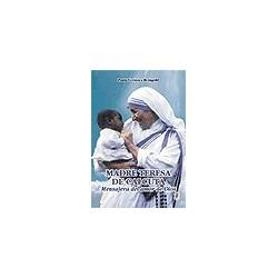Madre Teresa de Calcuta, Mensajera del amor de Dios