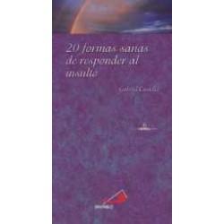 20 FORMAS SANAS DE RESPONDER AL INSULTO