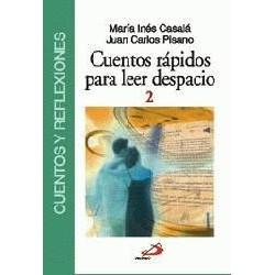 CUENTOS RÁPIDOS PARA LEER DESPACIO, 2